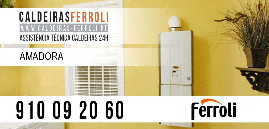 Assistência Caldeiras Ferroli Amadora